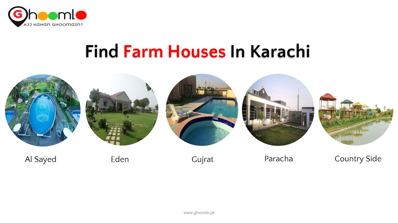 Find Best and Top Farmhouses in Karachi - Ghoomlo pk